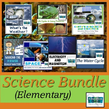ELEMENTARY SCIENCE BUNDLE: Water & Life Cycles, Weather, Matter, Space, Magnets+