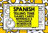 ELEMENTARY SPANISH TIME GAMES CARDS & WORKBOOK QUARTER TO & PAST