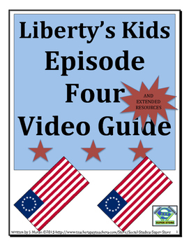 ELEMENTARY- Liberty's Kids Video Guide #4- Liberty or Death