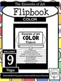 ELEMENTS OF ART FLIPBOOK- COLOR