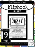 ELEMENTS OF ART FLIPBOOK- SHAPE