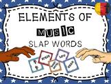 ELEMENTS OF MUSIC - SLAP WORDS