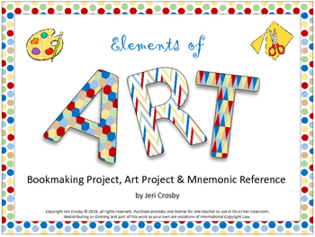 ELEMENTS of ART - Bookmaking Project, Visual Art Project, and Mnemonic Reference