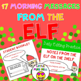 ELF Daily Message   Elf Editing Practice