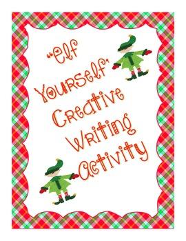 """""""ELF YOURSELF"""" Descriptive/Creative Writing Activity"""
