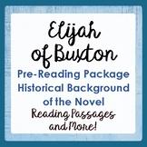ELIJAH OF BUXTON Pre-reading Background Texts, Activities
