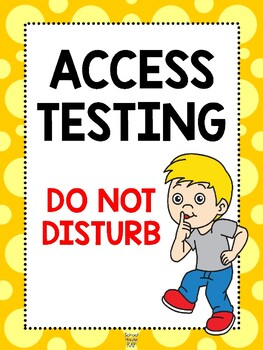 ELL ACCESS Testing Sign