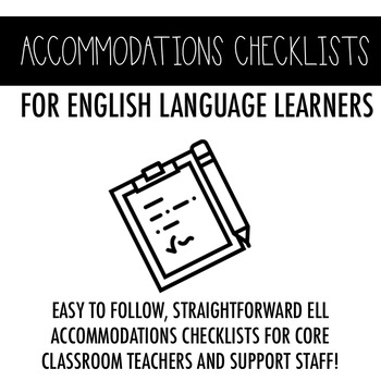 ELL Accommodations Checklists for English Language Learners
