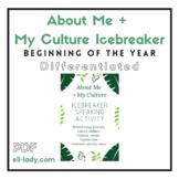 About Me + My Culture Icebreaker Speaking Activity ESL/ELL High School