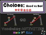 ELL Good vs Bad Choices Bundle