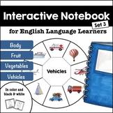 ELL Interactive Notebook (set 3)