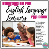 ELL Introduction, Definitions, Best Practices, Strategies Flip Book