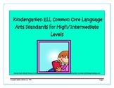 ELL Kindergarten High/Intermediate ELA Common Core Standards