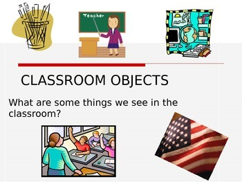 CLASSROOM OBJECTS for ELLS