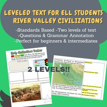 River Valley Civilizations Leveled Text for ELL & SPED