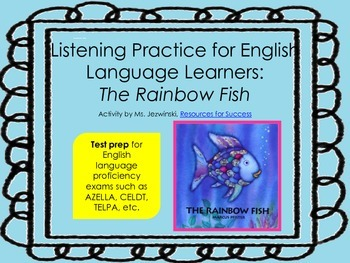 ELL Listening Practice: The Rainbow Fish