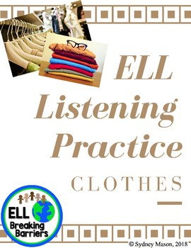 ELL Listening Practice: Clothing