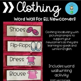 ELL Newcomer Clothing Word Wall and Activity
