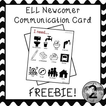 ELL Newcomer Communication Card FREEBIE!