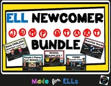 ELL Newcomer Jump Start Bundle