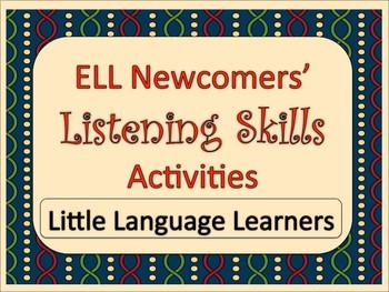 ELL Newcomer Listening Skills Activities