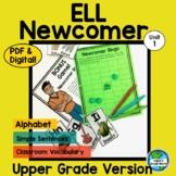 ELL Newcomer Next Steps Unit 1 for Older Students