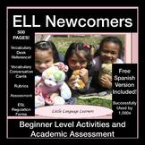 ESL Newcomer Activities and Assessment Kit - ESL  Beginner  Language Development
