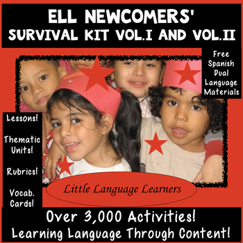 ELL Newcomers' Survival Kit Volumes I and II ESL Newcomer Activities and Units