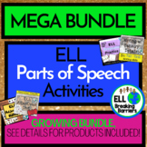 ELL Parts of Speech, Growing Mega Bundle!