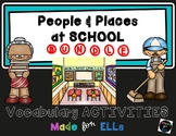 ELL People & Places at School Bundle