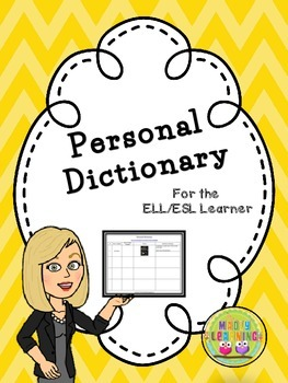 ELL Personal Dictionary by Madly Learning | Teachers Pay Teachers