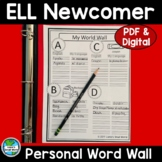 ELL Newcomer Personal Word Wall