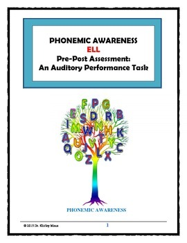 ELL Phonemic Awareness Performance Task Pre-Post Assessment