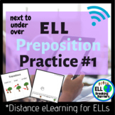 ELL Preposition Practice #1, Distance Learning
