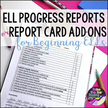 ELL Progress Reports or Report Card Addendums