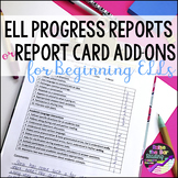 English as a Second Language ESL ELL Progress Reports or R