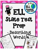 ELL State Test Prep, Describing Words