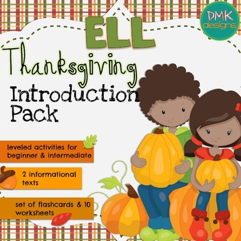 ELL Thanksgiving Introduction Pack