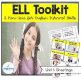 ELL Toolkit: Unit 1, Greetings {A Mini Unit for English Survival Skills}
