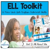 ELL Toolkit: Unit 2, All About Me {A Mini Unit for English Survival Skills}