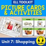 ELL Toolkit: Unit 7, Shopping {A Mini Unit for English Survival Skills}