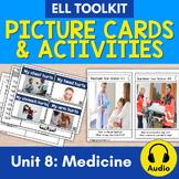 ELL Toolkit: Unit 8, Medicine {A Mini Unit for English Survival Skills}