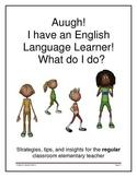 ELL strategies for the REGULAR education teacher