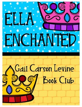 ELLA ENCHANTED BOOK CLUB (Dice Discussions, Writing Responses, Vocabulary)