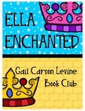 ELLA ENCHANTED BOOK CLUB (Dice Discussions, Writing Respon