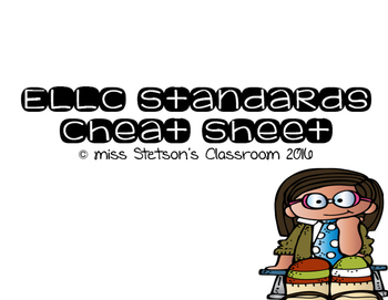 ELLC Standards Cheat Sheet