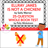 ELLRAY JAKES IS NOT A CHICKEN! | PRINTABLE WHOLE BOOK TEST