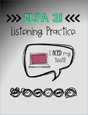 ELPA 21 Listening Test Prep Practice