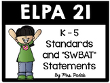 ELPA21 K-5 Standards and SWBAT statements
