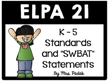 ELPA21 K-5 Standards and SWBAT statements